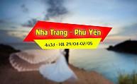 Tour Nha Trang - Phú Yên - Một Chuyến Đi Hai Điểm Đến Và Những Cảm Xúc Đặc Biệt