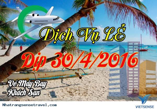 Dịch Vụ Du Lịch Lẻ Dịp Lễ 30/4/2016